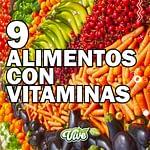 9 Alimentos con vitaminas